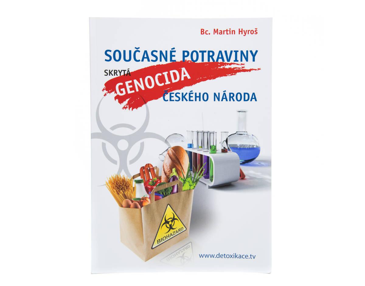 Skrytá genocida - současné potraviny českého národa